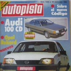 Coches: REVISTA AUTOPISTA Nº 1220 - AÑO 1983 - FOTO SUMARIO - AUDI 100 CD. Lote 67987153