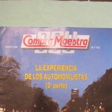 Coches: REVISTA OCU: LA EXPERIENCIA DE LOS CONDUCTORES REFLAJA EN UN COMPLETO CUADRO .1990 MUY BUEN ESTADO. Lote 69388969