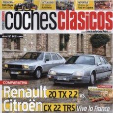 Coches: COCHES CLASICOS N. 143 - EN PORTADA: RENAULT 20 TX 2.2 VS. CITROEN CX 22 TRS (NUEVA). Lote 125116331