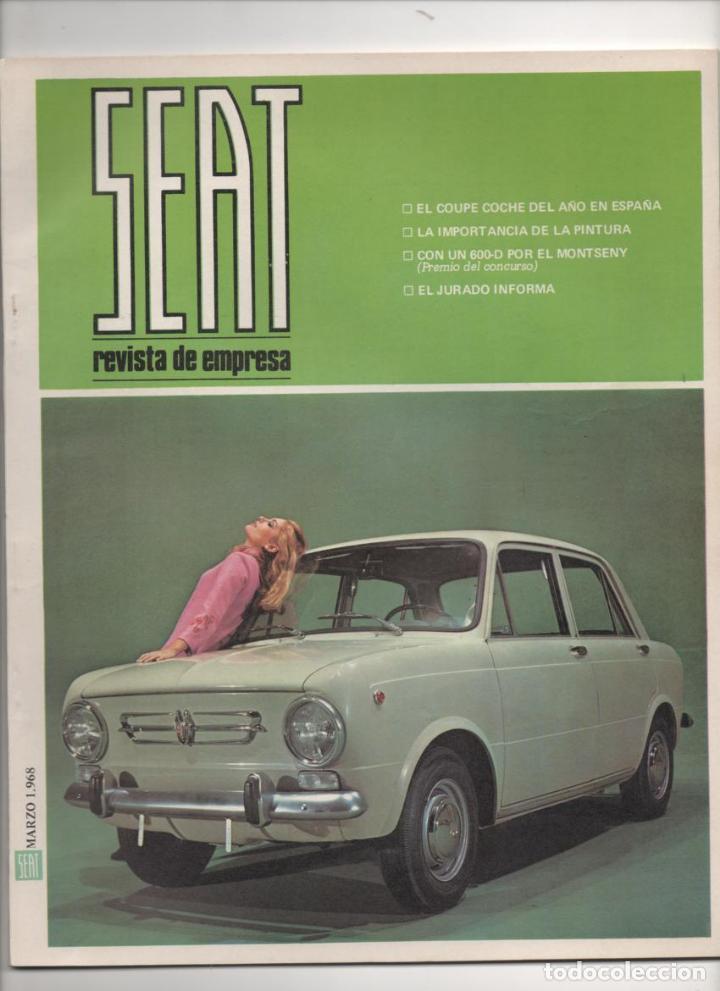 (TC-12) REVISTA DE EMPRESA SEAT MARZO 1968 (Coches y Motocicletas Antiguas y Clásicas - Revistas de Coches)