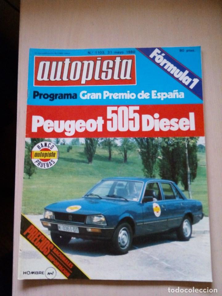 REVISTA AUTOPISTA Nº 1103 (Coches y Motocicletas Antiguas y Clásicas - Revistas de Coches)