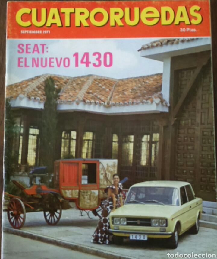 REVISTA CUATRORUEDAS DE SEPTIEMBRE 1971 SEAT 1430 PEUGEOT 504 FIAT 1300 (Coches y Motocicletas Antiguas y Clásicas - Revistas de Coches)