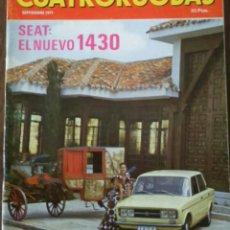 Coches: REVISTA CUATRORUEDAS DE SEPTIEMBRE 1971 SEAT 1430 PEUGEOT 504 FIAT 1300. Lote 75106950