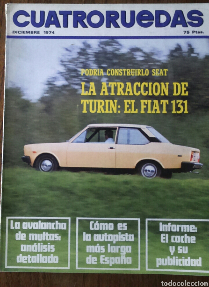 REVISTA CUATRORUEDAS DE DICIEMBRE 1974 SEAT 131 (Coches y Motocicletas Antiguas y Clásicas - Revistas de Coches)