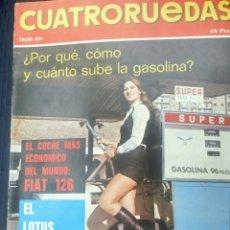 Coches: REVISTA CUATRORUEDAS DE ENERO 1974 FIAT 126 Y LOTUS EUROPA AUTOMOVIL . Lote 75296225
