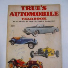 Coches: TRUE'S AUTOMOBILE YEARBOOK BY THE EDITORS OF TRUE, THE MAN'S MAGAZINE. Nº1 USA 1952 TDKR60. Lote 34344493