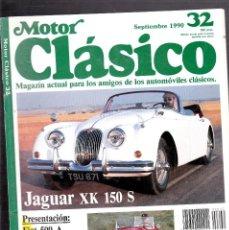 Coches: MOTOR CLASICO Nº 32, JAGUAR XK 150S, NORTON MANX 500, BMW 328 ROADSTER, FIAT 509 A, JAGUAR XJ 13. Lote 79443513