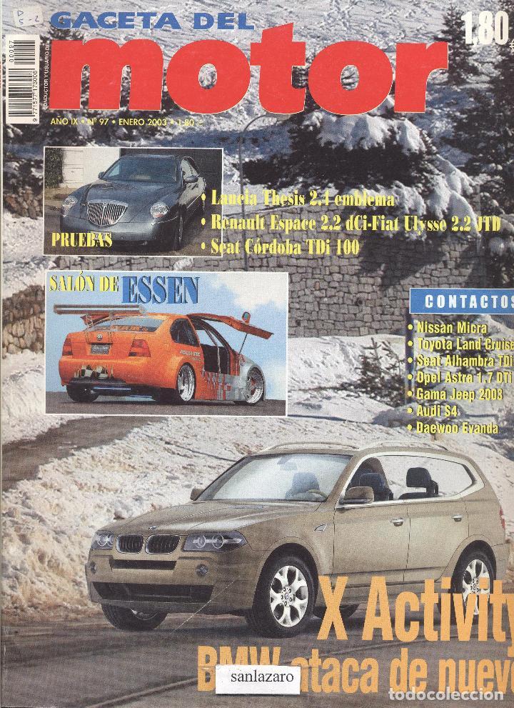 REVISTA GACETA DEL MOTOR Nº 97 ENERO 2003 EDITOR MIGUEL BERROETA 100 PAGINAS* (Coches y Motocicletas Antiguas y Clásicas - Revistas de Coches)