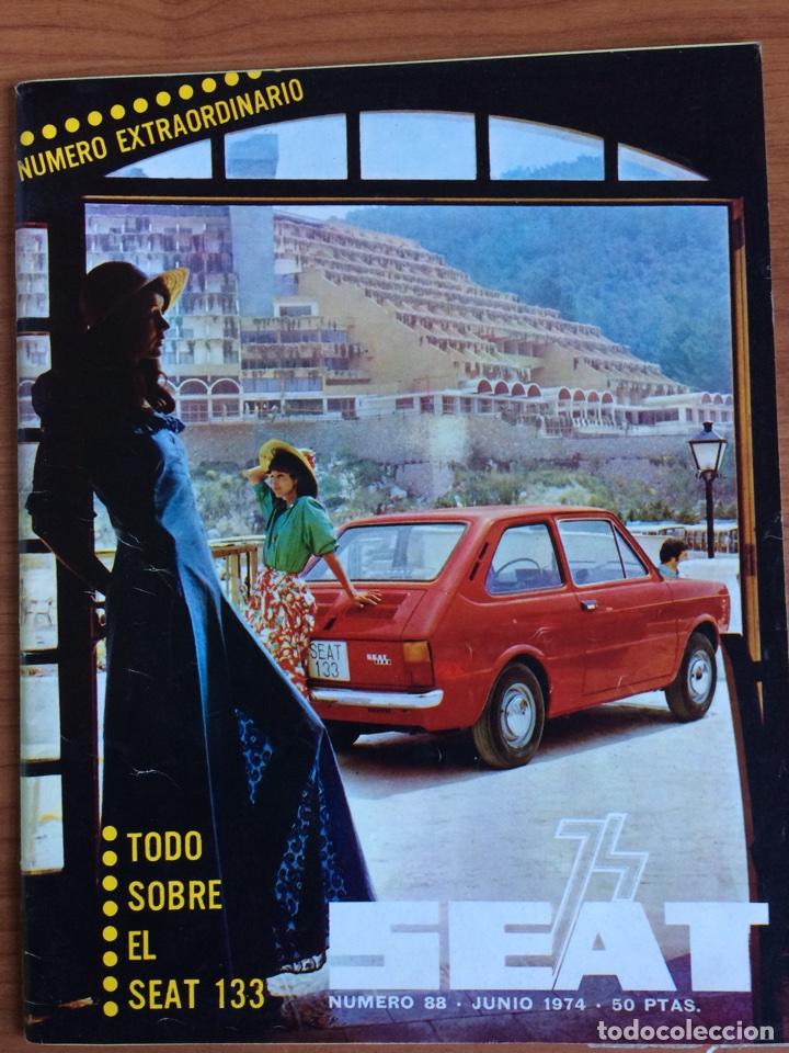 REVISTA AUTOMÓVIL SEAT N. 88 DE JUNIO 1974 SEAT 133 (Coches y Motocicletas Antiguas y Clásicas - Revistas de Coches)