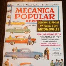 Coches: MECÁNICA POPULAR - ABRIL 1956 - SECCIÓN ESPECIAL 49 PÁGINAS SOBRE AUTOMÓVILES. Lote 80084849