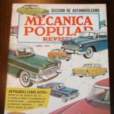 Coches: MECÁNICA POPULAR - ABRIL 1955 - SECCIÓN AUTOMOVILISMO 48 PÁGINAS. Lote 80085649