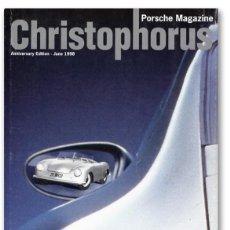 Coches: CHRISTOPHORUS – ESPECIAL 50 YEARS OF PORSCHE 1948-1998 - REVISTA OFICIAL PORSCHE, Nº 272, JUN 1998. Lote 81248168