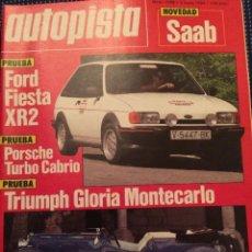 Coches: REVISTA AUTOPISTA N. 1298 DE 1984 FORD FIESTA XR2 TRIUMPH GLORIA MONTECARLO. Lote 82786848