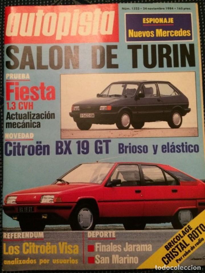 REVISTA AUTOPISTA N. 1323 DE 1984 FORD FIESTA CITROEN BX (Coches y Motocicletas Antiguas y Clásicas - Revistas de Coches)