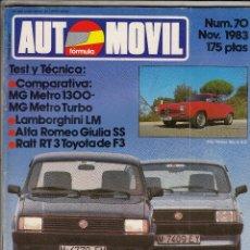 Coches: REVISTA AUTOMOVIL Nº 70 AÑO 1983. PRUEBA: ALFA ROMEO GIUIIA SPRINT SPECIAL.COMP: MG METRO 1300 Y6. Lote 82752644