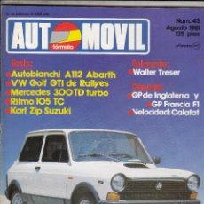 Coches: REVISTA AUTOMOVIL Nº 43 AÑO 1981. PRUEBA: MERCEDES 300 TD TURBO. RITMO 105 TC. KART ZIIP SUZUK.. Lote 82775908