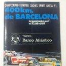 Coches: PROGRAMA CAMPEONATO EUROPEO COCHES SPORT, 400 KM BARCELONA, CLUB 600, CIRCUITO MONTJUICH 1973.. Lote 84071508