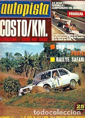 AUTOPISTA 794 BMW 525 COSTE KM (Coches y Motocicletas Antiguas y Clásicas - Revistas de Coches)