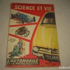 Coches: SCIENCE ET VIE . L' AUTOMOBILE ET LA MOTOCYCLETTE 1953 . NUMERO HORS SERIE . EN FRANCÉS. Lote 87672688