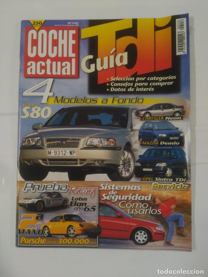 REVISTA COCHE ACTUAL Nº 556. 10 AL 16 DE DICIEMBRE DE 1998. VOLVO S80. CHRYSLER NEON. TDKR37 (Coches y Motocicletas Antiguas y Clásicas - Revistas de Coches)