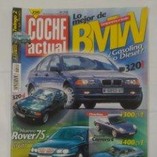 Coches: REVISTA COCHE ACTUAL Nº 550. 29 DE OCTUBRE 4 NOVIEMBRE 1998. BMW 320D VS. BMW 320I TDKR37. Lote 90513405