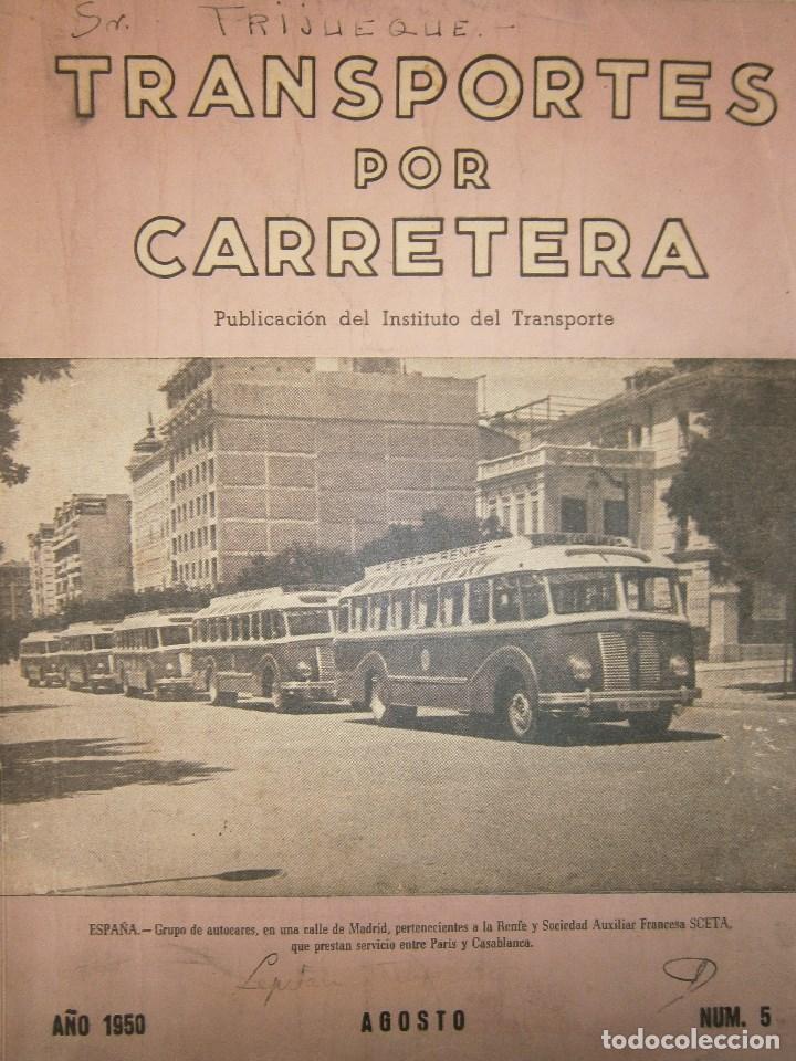 TRANSPORTES POR CARRETERA 5 PUBLICACION DEL INSTITUTO DEL TRANSPORTE 1950 (Coches y Motocicletas Antiguas y Clásicas - Revistas de Coches)