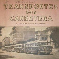 Coches: TRANSPORTES POR CARRETERA 5 PUBLICACION DEL INSTITUTO DEL TRANSPORTE 1950. Lote 91658745