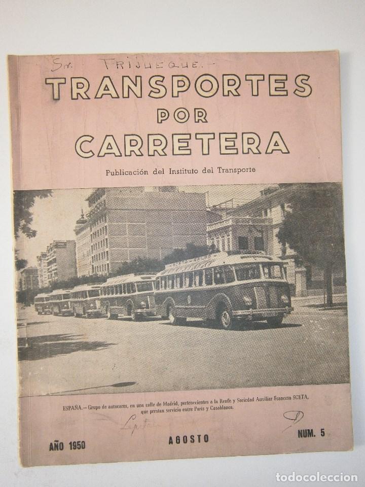 Coches: TRANSPORTES POR CARRETERA 5 Publicacion del instituto del transporte 1950 - Foto 2 - 91658745