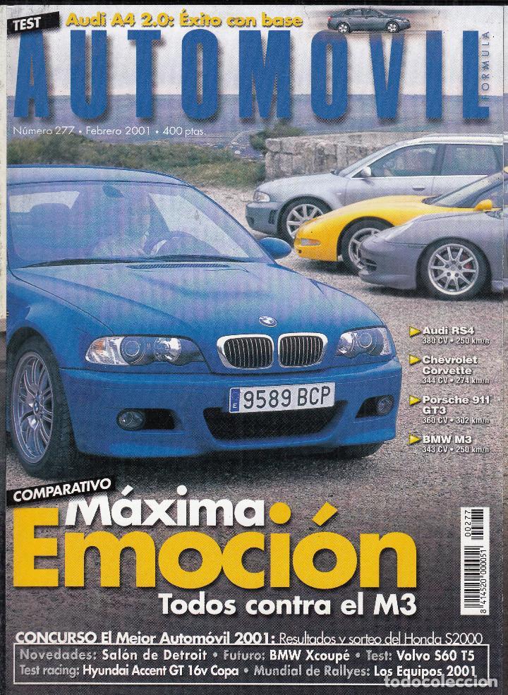 REVISTA AUTOMOVIL Nº 277 AÑO 2001. PRUEBA: AUDI A4 2.0. VOLVO S60 T5. GALLOPER SUPER ESCEED. (Coches y Motocicletas Antiguas y Clásicas - Revistas de Coches)