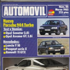 Coches: REVISTA AUTOMOVIL Nº 86 AÑO 1985. PRUEBA: OPEL SENATOR 3.0. OPEL ASCONA GT 1.8I. . Lote 92904740