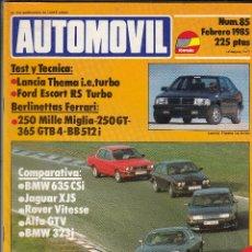 Coches: REVISTA AUTOMOVIL Nº 85 AÑO 1985.PRU:LANCIA THEMA I.E. TURBO.FORD ESCORT RS TURBO. COMP: BMW 635 CSI. Lote 92904895