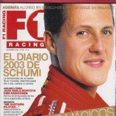 Coches: REVISTA F1 RACING Nº 58, 98 PAGS EL DIARIO DE SCHUMI, JUAN PABLO MONTOYA KIMI RÄIKKONEN AÑO 2003. Lote 93327490