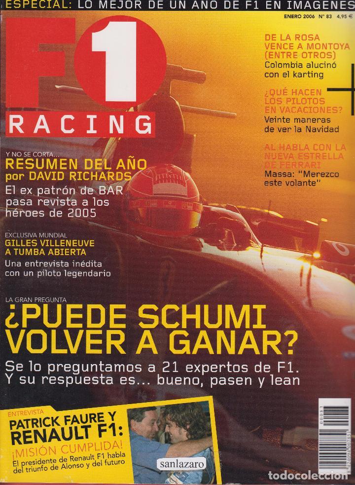 REVISTA F1 RACING Nº 83, 98 PAGS ¿PUEDE SCHUMI VOLVER A GANAR? DE LA ROSA VENCE A MONTOYA AÑO 2006 (Coches y Motocicletas Antiguas y Clásicas - Revistas de Coches)