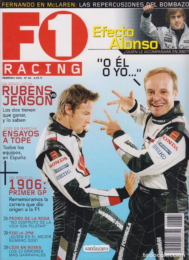 REVISTA F1 RACING Nº 84,98 PAGS RUBENS VS JENSON, EFECTO ALONSO ¿QUIEN LE ACOMPAÑA EN 2007? AÑO 2006 (Coches y Motocicletas Antiguas y Clásicas - Revistas de Coches)