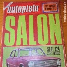 Carros: AUTOPISTA Nº 480 DE 1968- SEAT 124, INFORME TOTAL (MECANICA - + HISTORIA DE SEAT Y DATOS DE VENTAS -. Lote 93357735