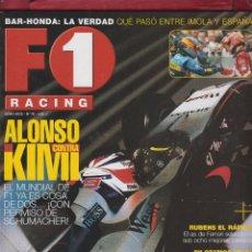 Coches: REVISTA F1 RACING Nº 76 ALONSO CONTRA KIMI , RUBENS EL RAPIDO. PILOTAMOS UN F1 , MARC GENÉ, AÑO 2005. Lote 93568730