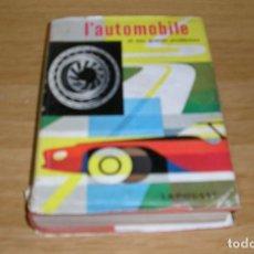 Coches: L'AUTOMOBILE ET SES GRANDS PROBLEMES.AÑO 1958.FRANCES.. Lote 94476706