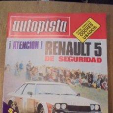 Coches: REVISTA AUTOPISTA NUM 1059 RENAULT 5 , 1979 , SEÑALES DE USO. Lote 95186339