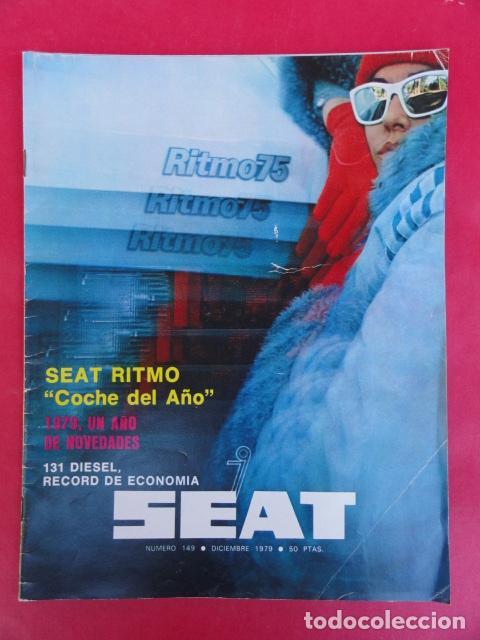 REVISTA SEAT 78 - Nº 149 - DICIEMBRE 1979. (Coches y Motocicletas Antiguas y Clásicas - Revistas de Coches)