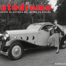 Coches: AUTODROMO 13 - MERCEDES CARACCIOLA SAGA BABLER HISPANO SUIZA DELAGE PORSCHE 911. Lote 222223276
