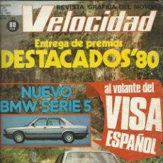 Coches: REVISTA VELOCIDAD NUM. 1034 DE JULIO DE 1981. AL VOLANTE DEL VISA ESPAÑOL, NUEVO BMW SERIE 5.. Lote 96331391