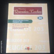 Coches: PEUGEOT 203 - FASCICULO Nº 34 COLECCION NUESTROS QUERIDOS COCHES ALTAYA - NO MAQUETA COCHE REVISTA. Lote 96429299