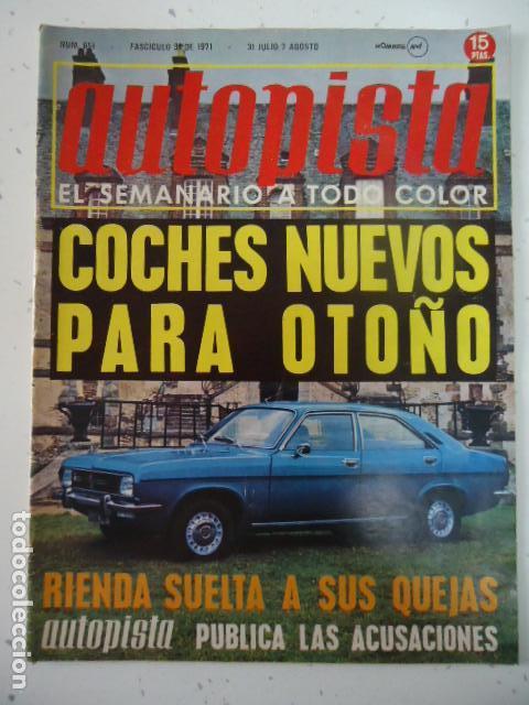 REVISTA AUTOPISTA Nº 651 AÑO 1971. CONTACTO: CHRYSLER 180. (Coches y Motocicletas Antiguas y Clásicas - Revistas de Coches)