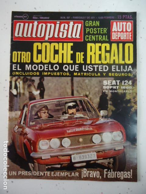 AUTOPISTA 627, 13 FEBRERO 1971. SEAT 124 SPORT 1600 MONTECARLO, CITROEN C-8, RALLYE 600. (Coches y Motocicletas Antiguas y Clásicas - Revistas de Coches)
