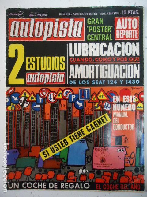 EN VENTA DIRECTA AUTOPISTA - Nº 628-1971-LUBRICACION-EMERSON FITTIPALDI-REGLAMENTO F-1430 (Coches y Motocicletas Antiguas y Clásicas - Revistas de Coches)