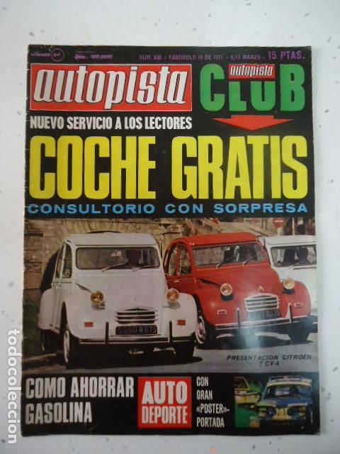AUTOPISTA - Nº 630-1971-CITROEN 2CV- (Coches y Motocicletas Antiguas y Clásicas - Revistas de Coches)