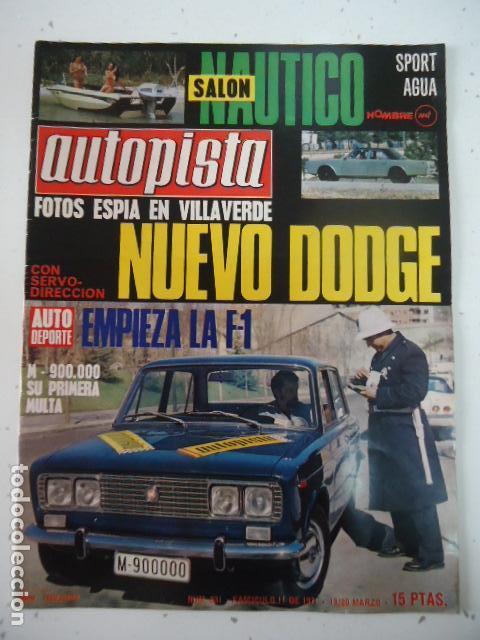REVISTA DE COCHES AUTOPISTA AUTO-PISTA Nº 631 DE 1971 DODGE AÑOS 70 (Coches y Motocicletas Antiguas y Clásicas - Revistas de Coches)