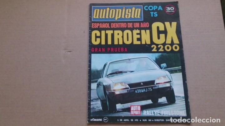REVISTA AUTOPISTA N 842 ABRIL1975 (Coches y Motocicletas Antiguas y Clásicas - Revistas de Coches)