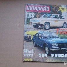 Coches: REVISTA AUTOPISTA N 927 NOVIEMBRE 1976. Lote 98487655