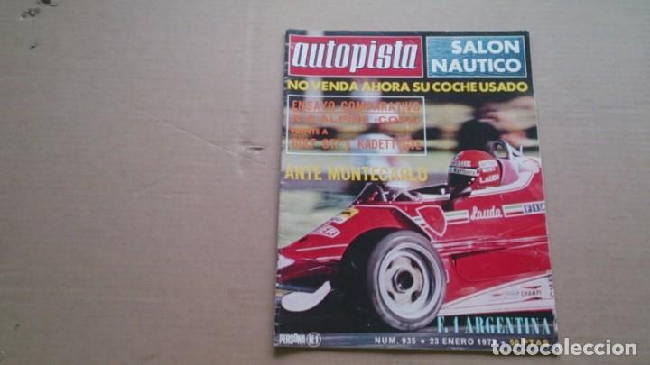 REVISTA AUTOPISTA N 935 ENERO 1977 (Coches y Motocicletas Antiguas y Clásicas - Revistas de Coches)